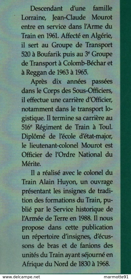 LE TRAIN EN AFRIQUE DU NORD 1830 1968 INSIGNES ECUSSONS FANIONS PAR J-C. MOUROT - Libri