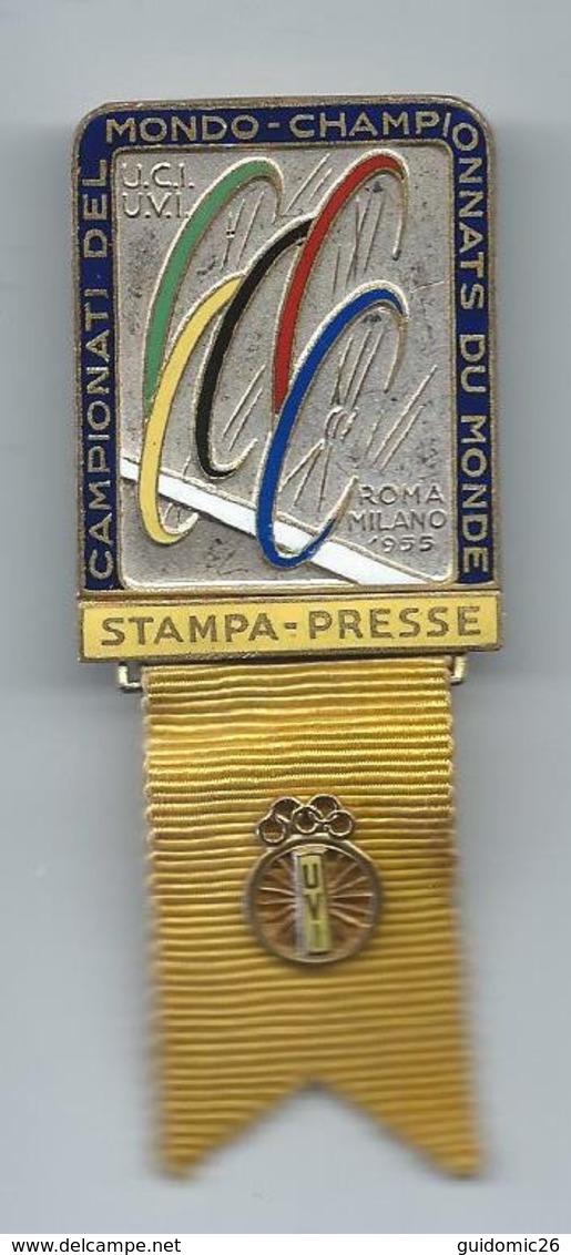 Broche De Presse Championnats Du Monde 1955 Rome Milan U.C.I,U.V.I,stampa Presse Roma Milano Campionati Del Mondo - Cyclisme