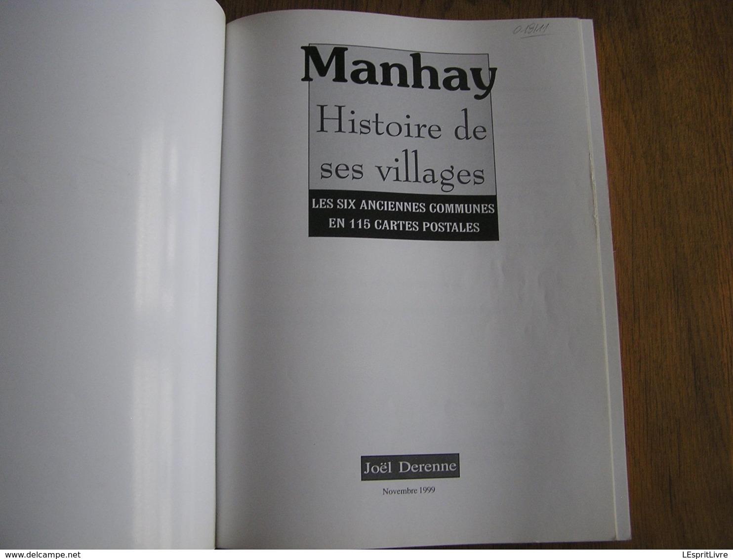 MANHAY Histoire De Ses Villages Régionalisme Vicinal Tram SNCV Freyneux Dochamps Malempré Harre Fays Vaux Menil Fosse - Belgium