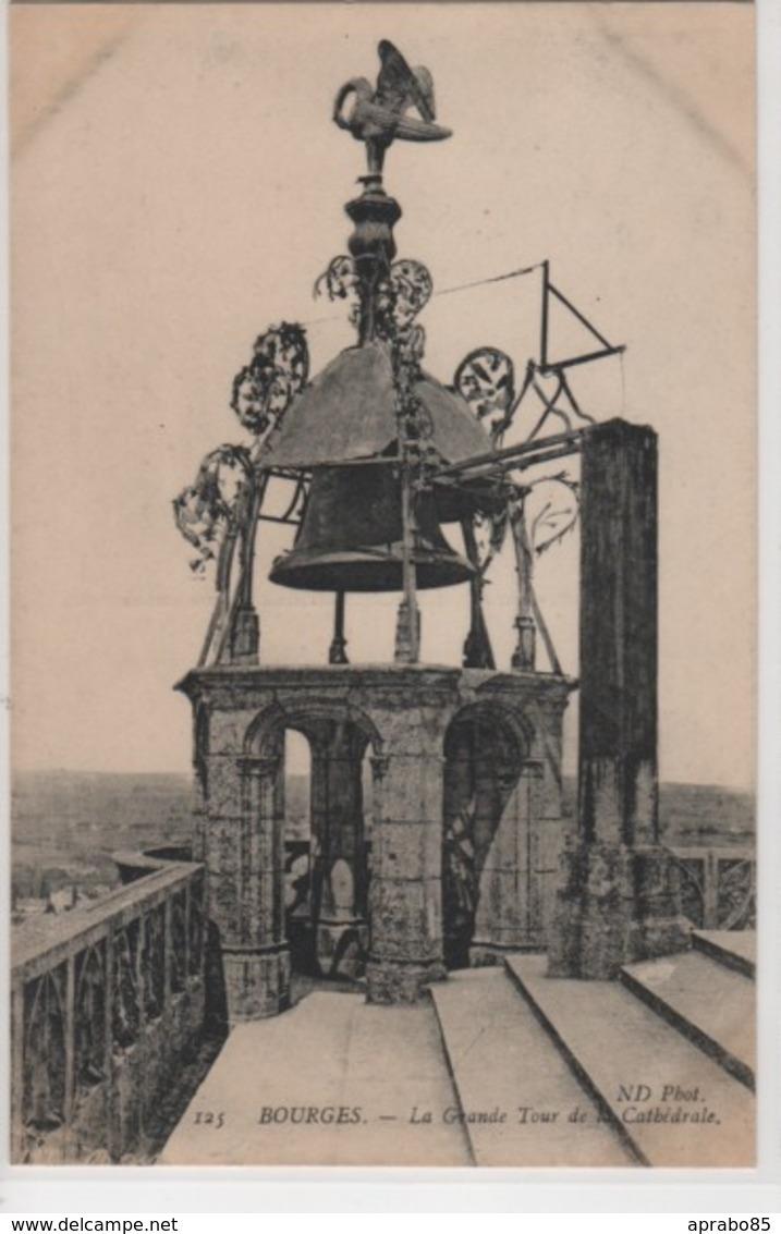 N°125 La Grande Tour De La Cathédrale - Bourges
