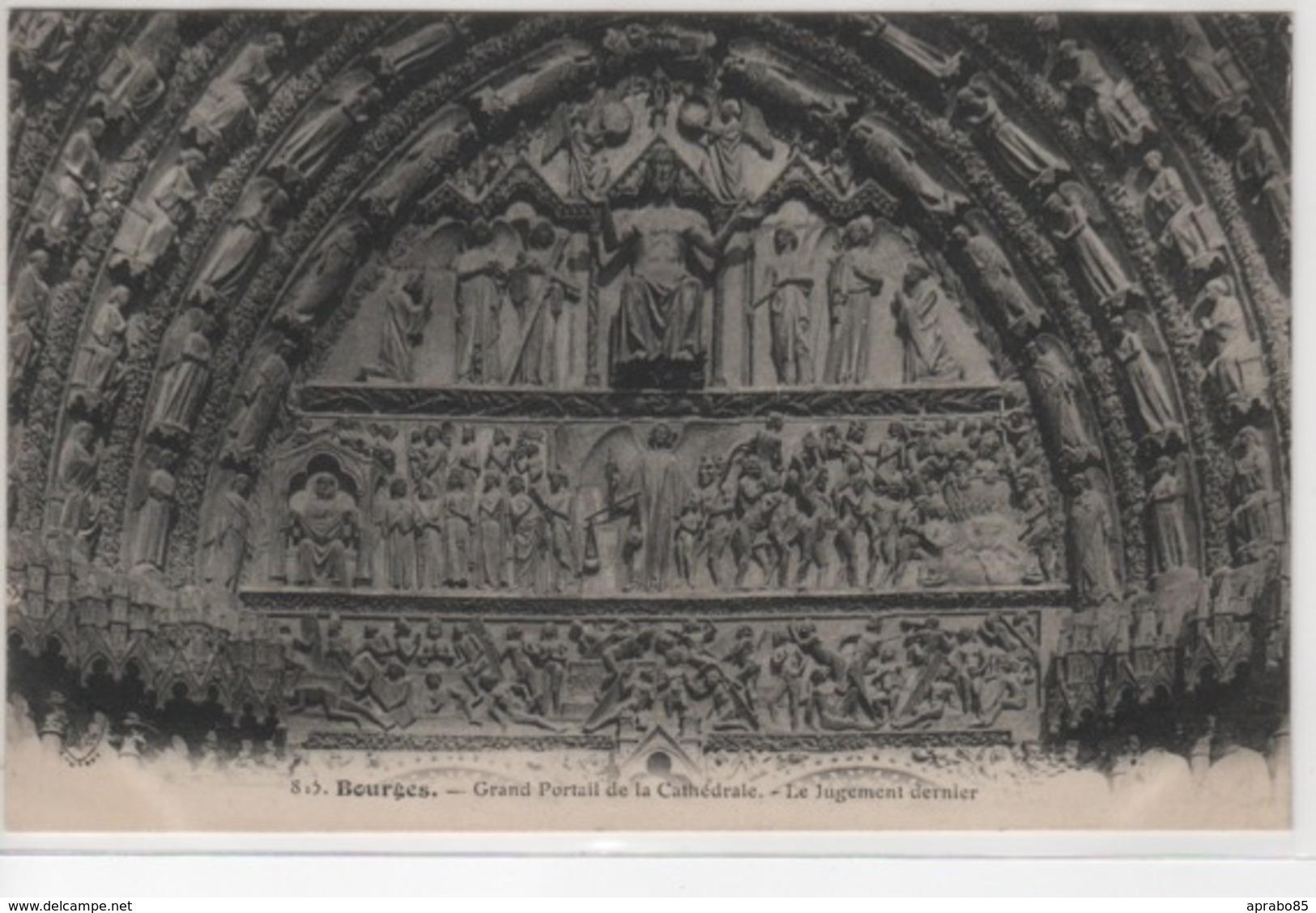 N°823 Grand Portail De La Cathédrale, Le Jugement Dernier - Bourges