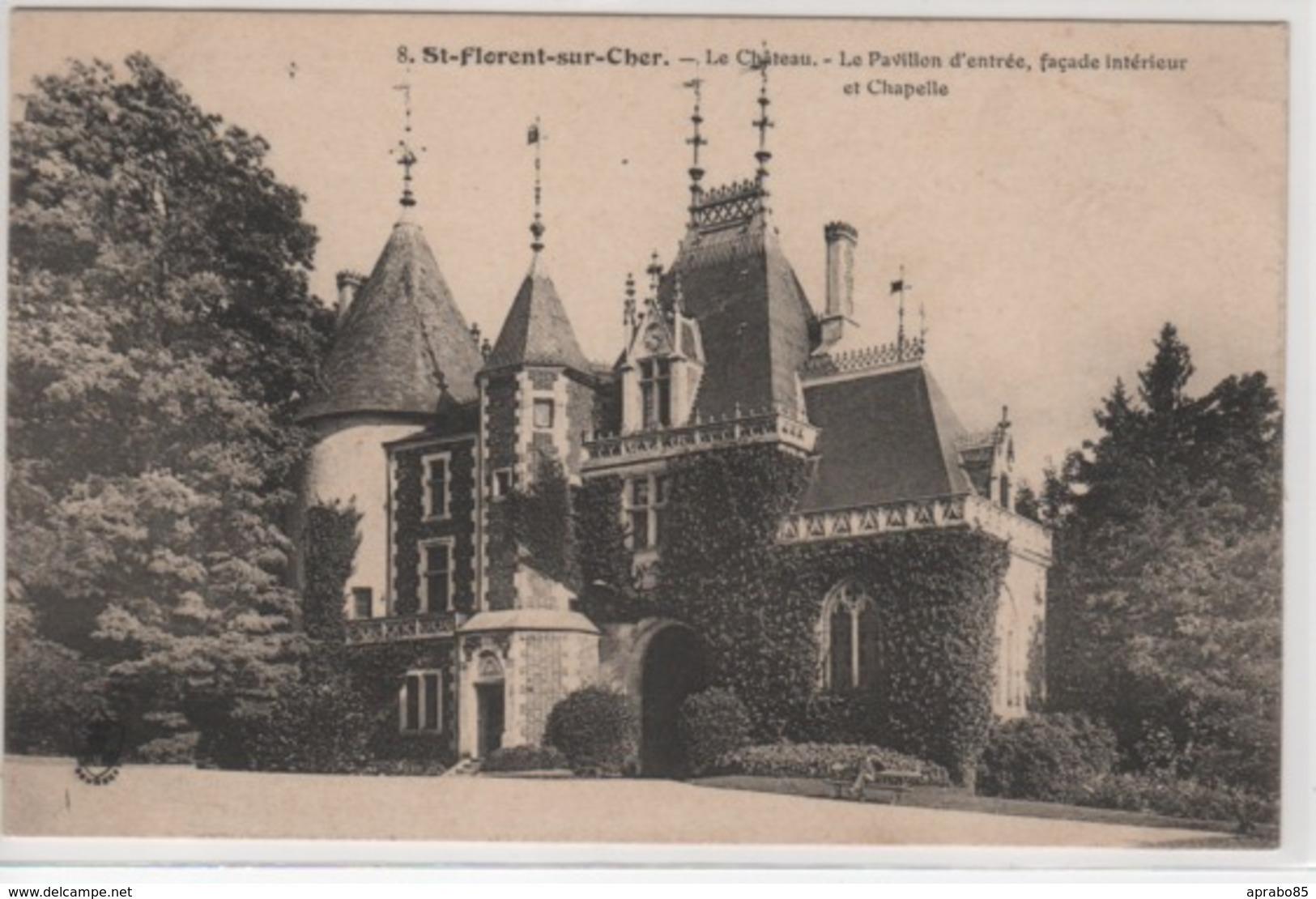 N°8 Le Château - Le Pavillon, Façade Intérieur Et Chapelle - Saint-Florent-sur-Cher