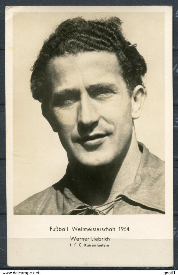 """CPSM S/w Photo AK Germany Fußballer,Scoccer """" Fußball-Weltmeister 1954-Werner Liebrich,1.F.C.Kaiserslautern""""1 AK Blanco - Calcio"""