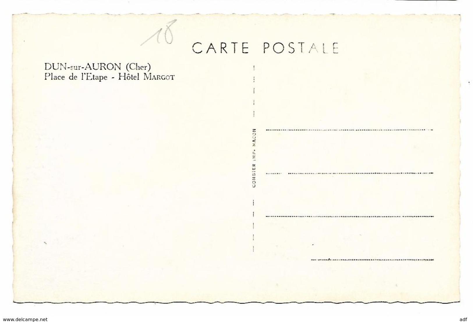 N°2 - CPSM DUN SUR AURON, PLACE DE L'ETAPE - HOTEL MARGOT, Format 9 Cm Sur 14 Cm Environ, CHER 18 - Dun-sur-Auron