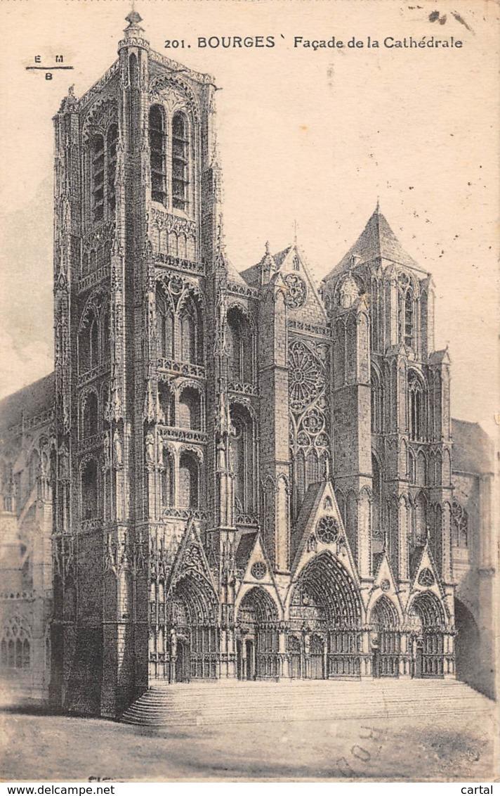18 - BOURGES - Façade De La Cathédrale - Bourges