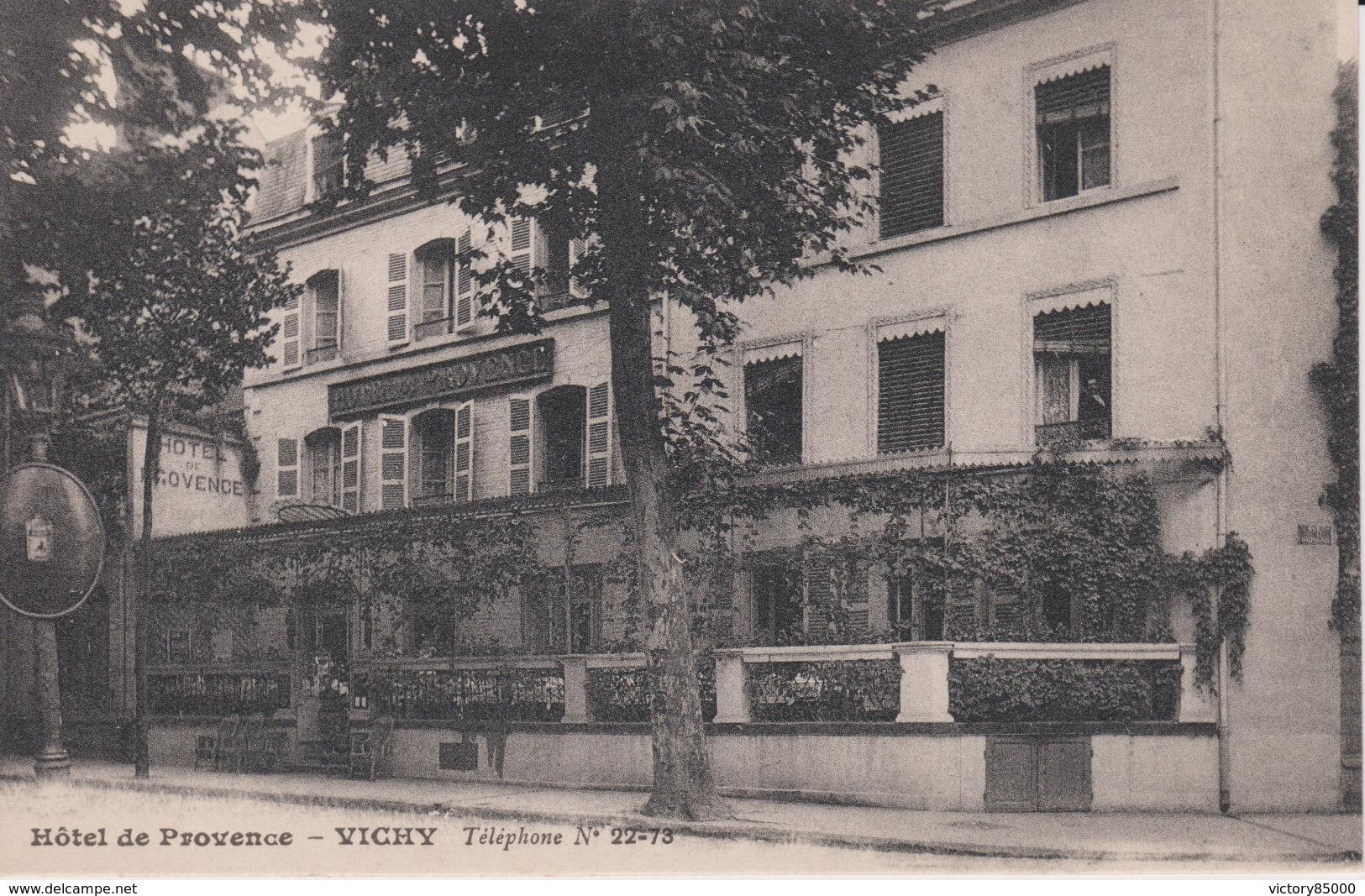 CPA. VICHY. HOTEL DE PROVENCE. - Vichy