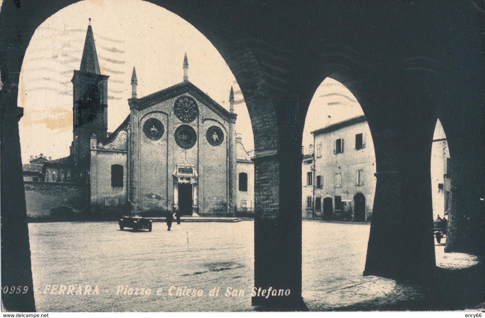 FERRARA-PIAZZA E CHIESA DI SANTO STEFANO - Ferrara