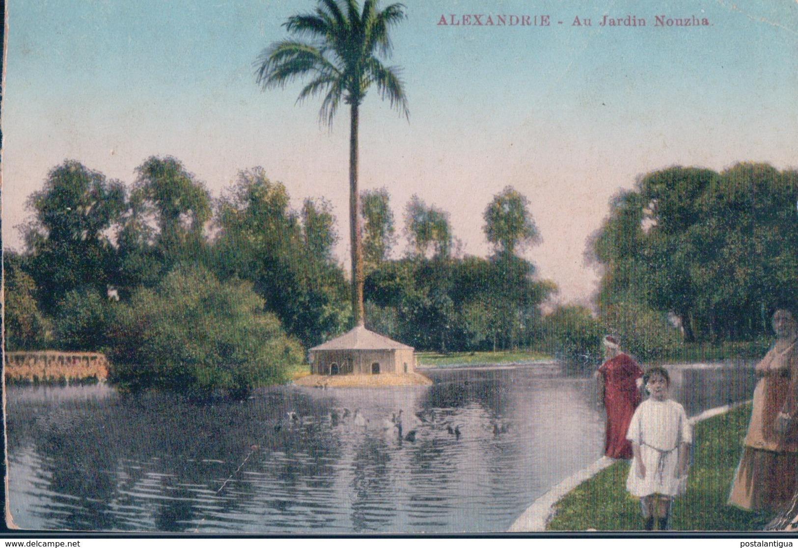 POSTAL ALEXANDRIE - AU JARDIN NOUZHA - ALEJANDRIA - EGIPTO - Alejandría