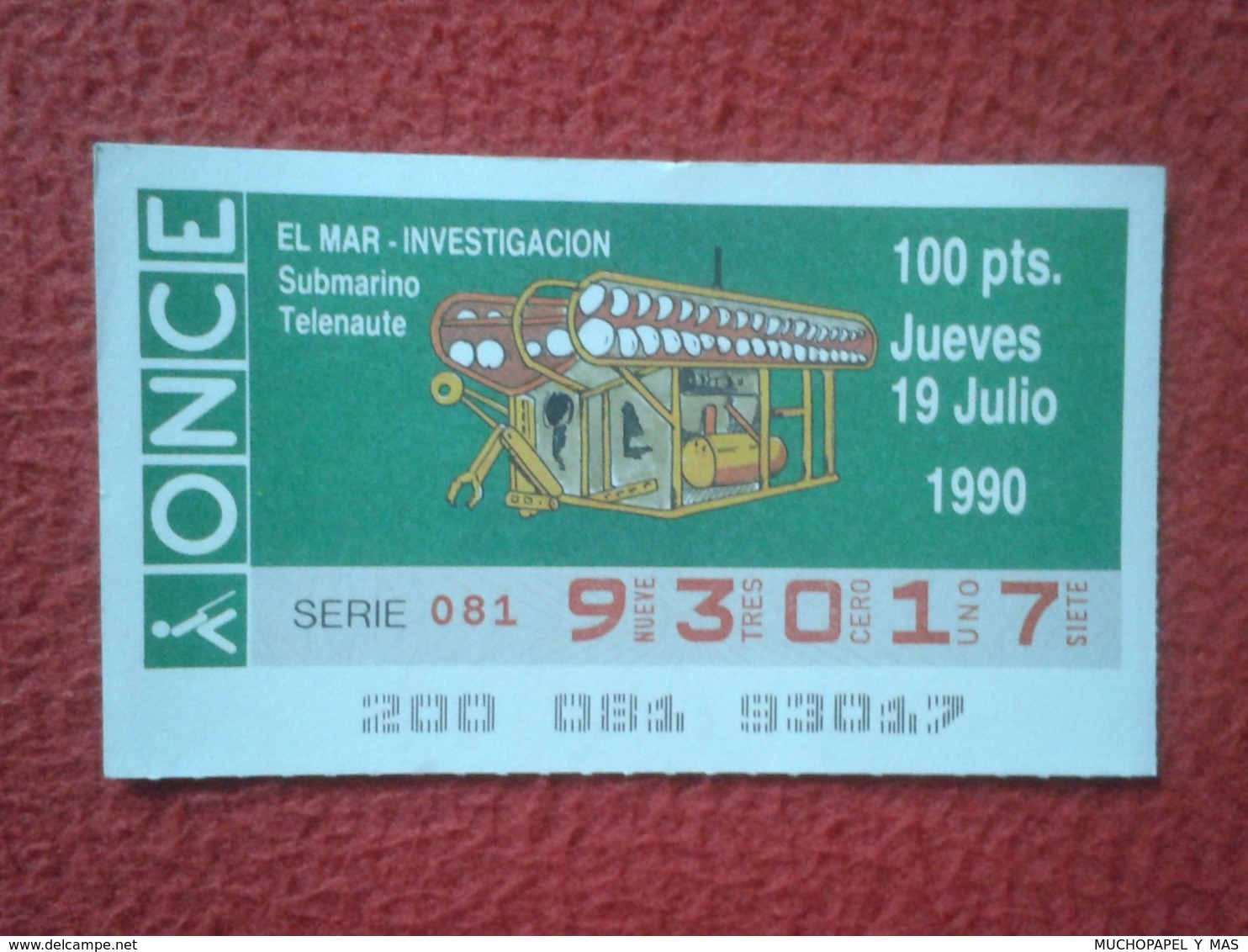 CUPÓN DE ONCE LOTTERY SPAIN LOTERÍA ESPAÑA ESPAGNE EL MAR THE SEA LA MER 1990 SUBMARINO SUBMARINE SOUS MARIN TELENAUTE.. - Billetes De Lotería