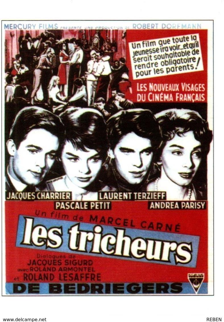 Réf.778/ 1 CPM - Carte Postale Cinéma - Les Tricheurs - Manifesti Su Carta