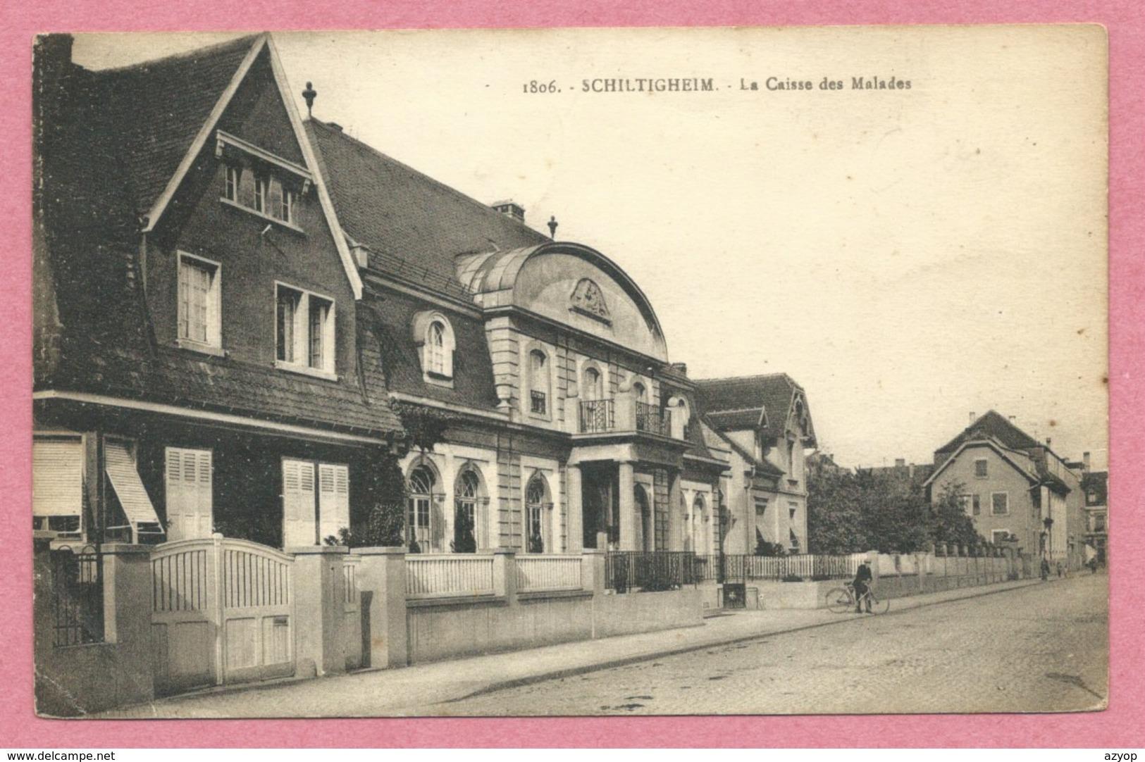 67 - SCHILTIGHEIM - La Caisse Des Malades - Voir état - Schiltigheim