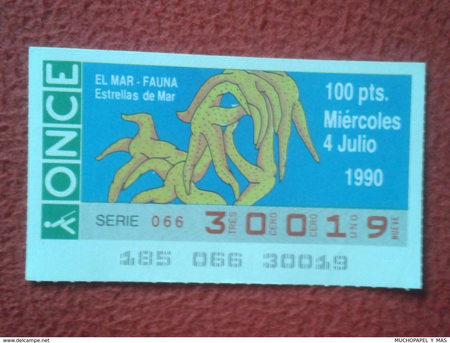 CUPÓN DE ONCE SPANISH LOTTERY CIEGOS SPAIN LOTERÍA 1990 ESTRELLAS MAR ESTRELLA STARFISH MARINA MAR SEA ÉTOILE DE MER.... - Billetes De Lotería