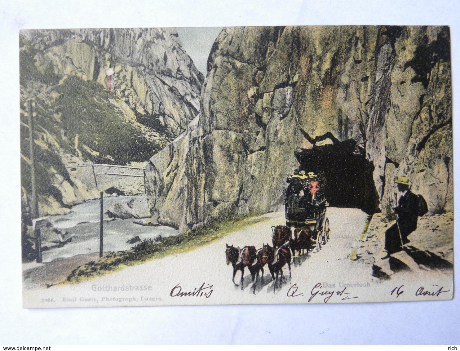 CPA SUISSE - Gotthardstrasse - Das Urnerloch - UR Uri
