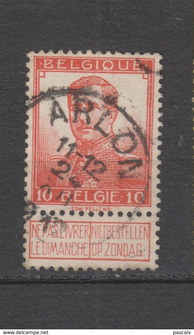 COB 111 Oblitération Centrale ARLON - 1912 Pellens