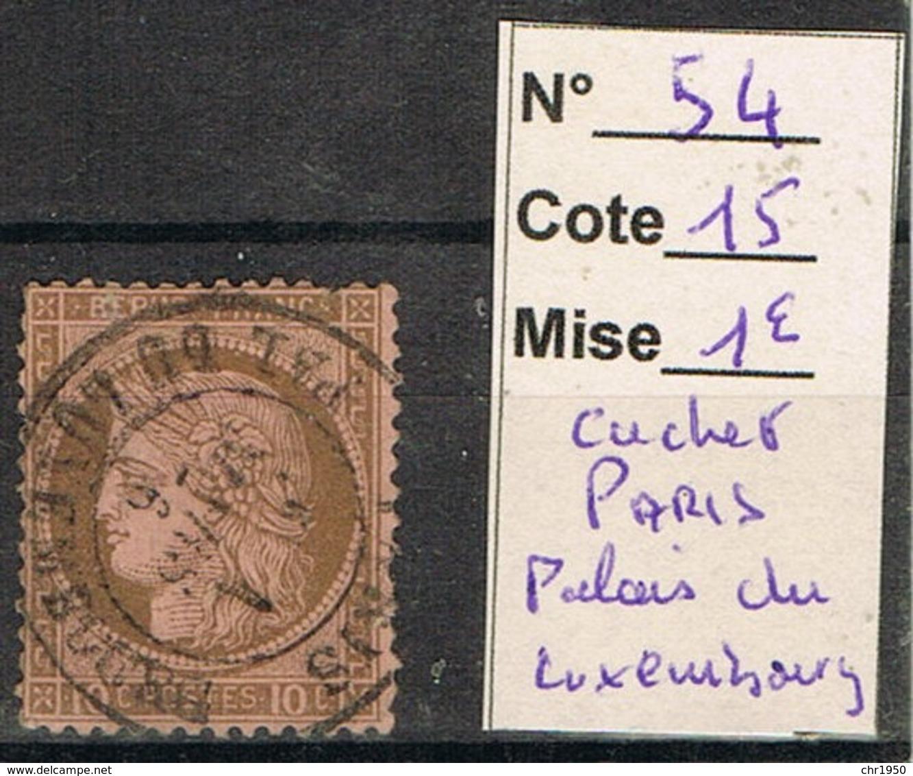 N° 54 C à D T 17 Palais Du Luxembourg - 1871-1875 Cérès