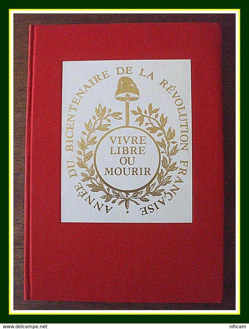 Ouvrage Philatélique Bicentenaire Révolution (14 SCANS > Voir +) >>> - Franz. Revolution