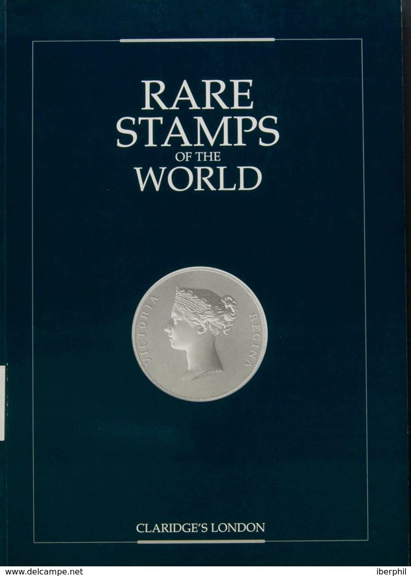 Bibliografía Mundial. 1999. RARE STAMPS OF THE WORLD. Claridge's London. London, 29-31 Julio 1997. (recopilación Lujosam - Letteratura