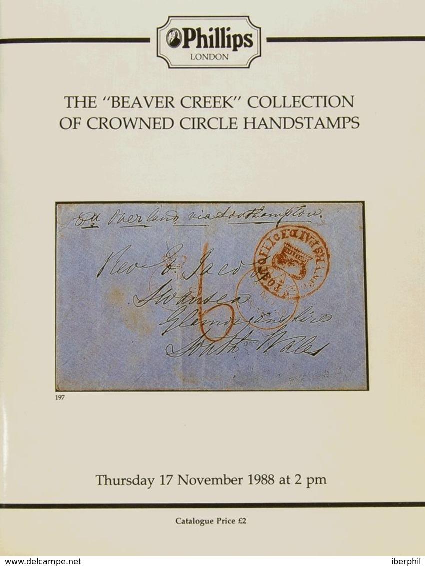 """Bibliografía Mundial. 1988. Catálogo De La Colección THE """"BEAVER CREEK"""" COLLECTION OF CROWNED CIRCLE HANDSTAMPS, Celebra - Letteratura"""
