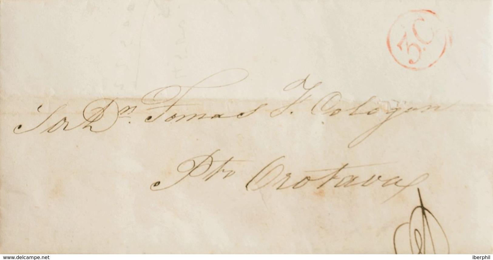 """España. Canarias. Prefilatelia. Sobre . 1853. ARRECIFE A PUERTO DE LA OROTAVA. Marca De Porteo """"3.C."""", En Rojo Que Corre - ...-1850 Prephilately"""