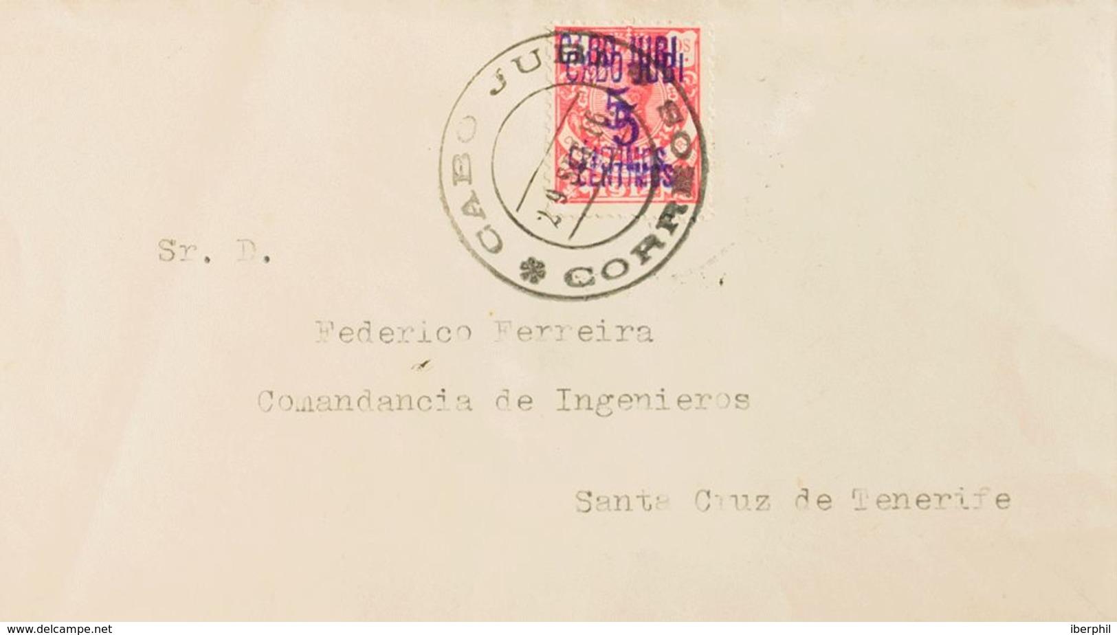 España. Cabo Juby. Sobre 1hh. 1916. 5 Cts Sobre 4 Pts Rosa SOBRECARGA DOBLE. Carta Filatélica De CABO JUBY A SANTA CRUZ - Cabo Juby