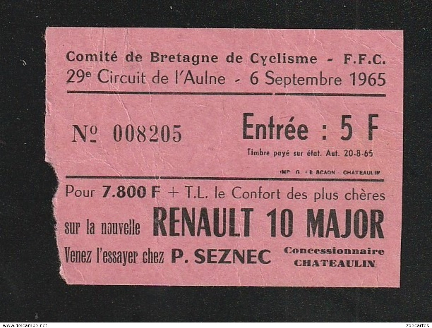 Ticket Cyclisme Comité De Bretagne 1965 Vélo Renault Chateaulin IGNOLIN ANQUETIL HAMON LE BIHAN ( TTB TENUE ) Ti 10 - Tickets - Entradas