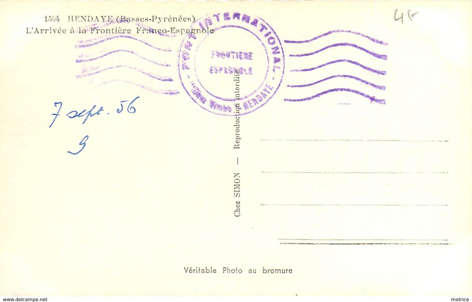 HENDAYE - L'arrivée à La Frontière Franco-Espagnole,voitures Années 50. - Dogana
