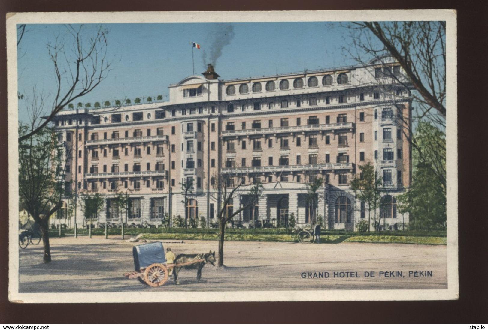 CHINE - PEKIN - GRAND HOTEL DE PEKIN - Cina