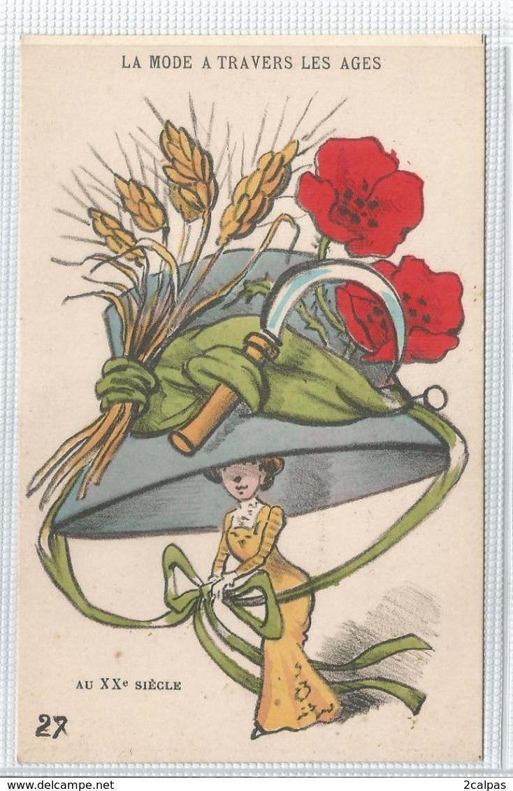La Mode A Travers Les Ages ( Femme - Grand Chapeau Avec Fleurs Bles Faucille - Fashion