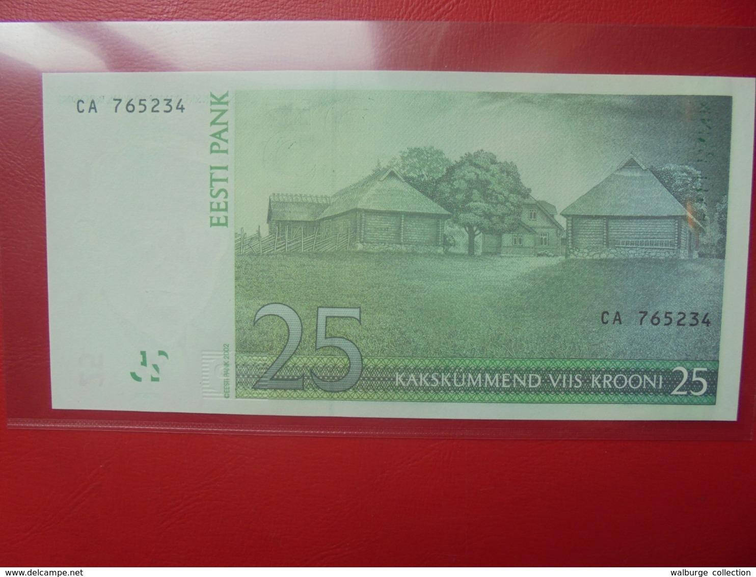 ESTONIE 25 KROONI 2002 PEU CIRCULER/NEUF (B.9) - Estonia