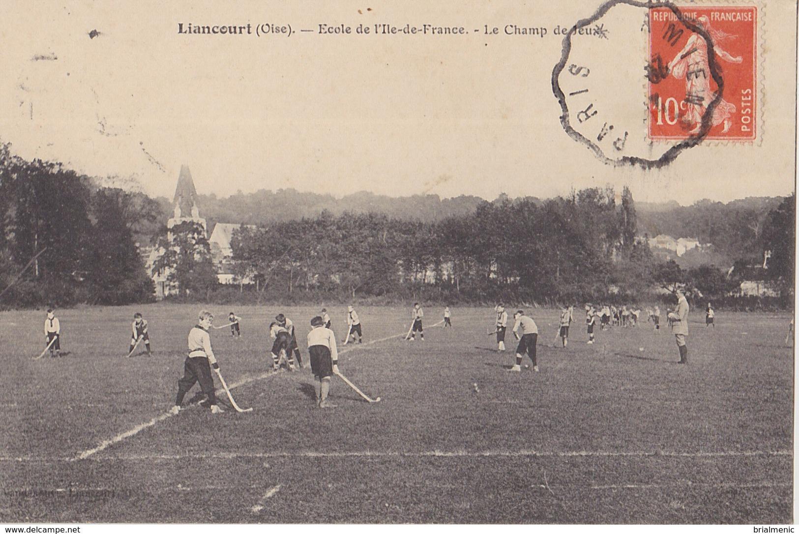 LIANCOURT  Ecole De L'Ile De France  Le Champ De Jeux - Liancourt
