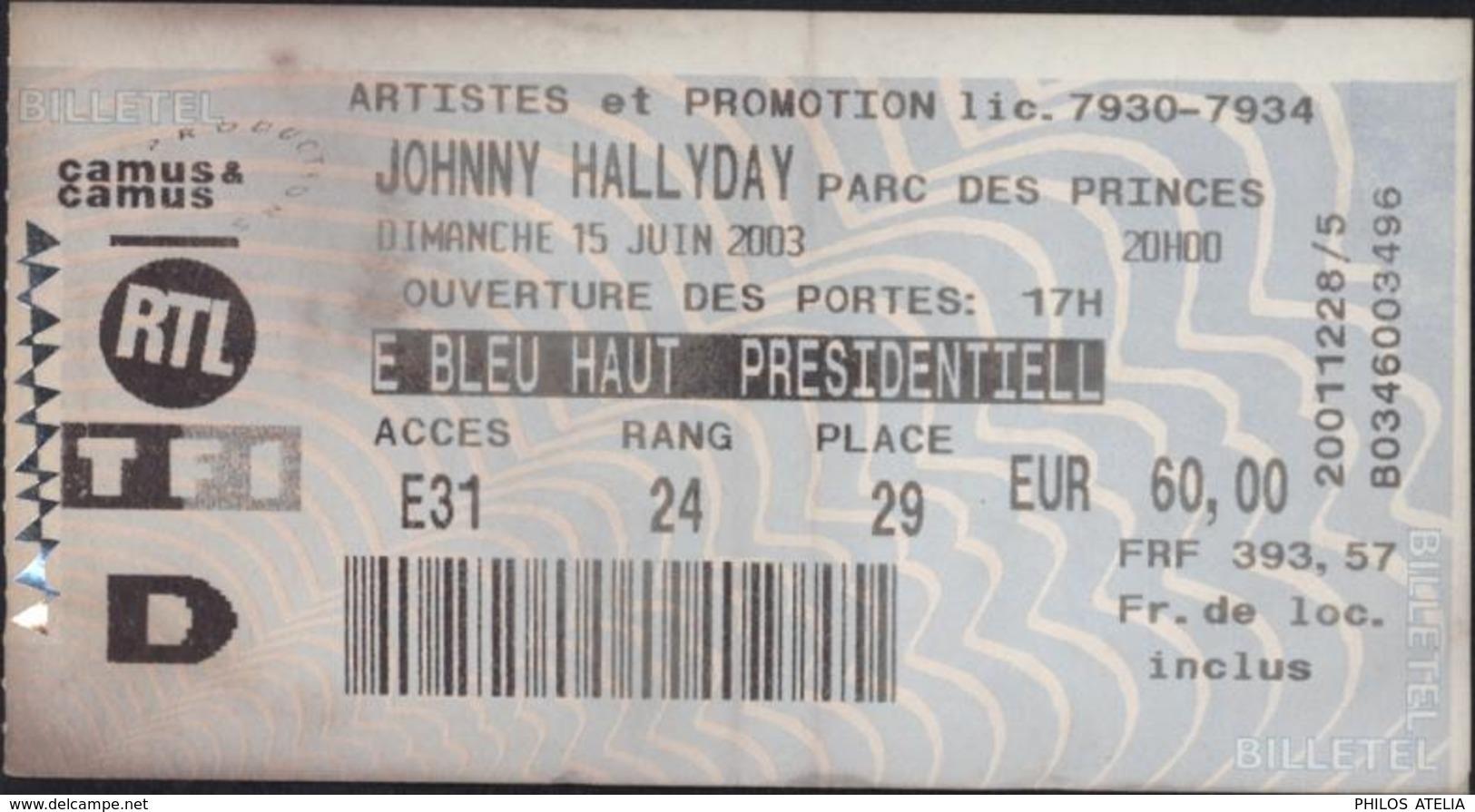 Ticket Billet Entrée Concert Johnny Hallyday Parc Des Princes 15 6 2003 Partenaires RTL TF1 - Tickets - Entradas