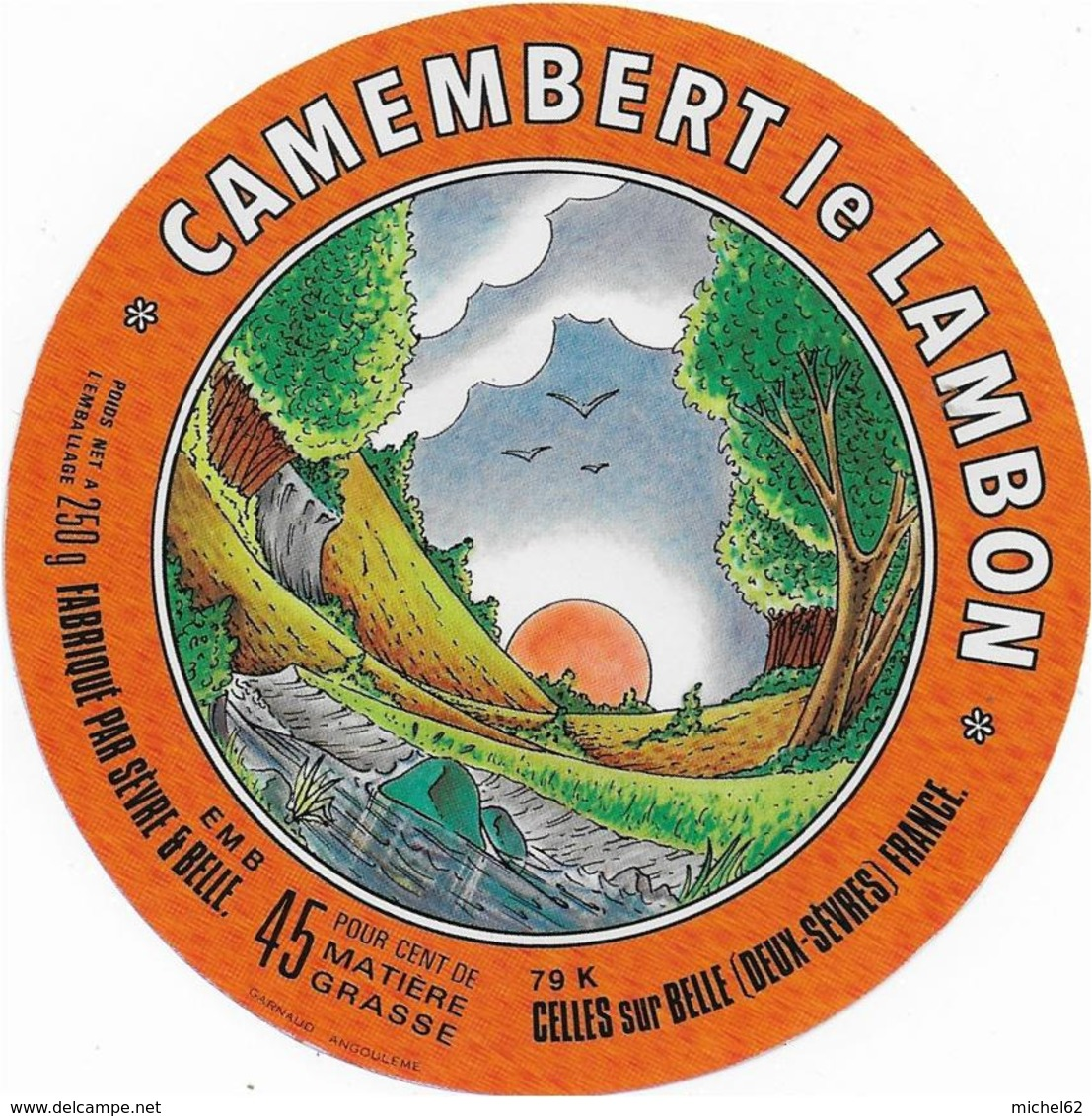 ETIQUETTE      DE  FROMAGE NEUVE CAMEMBERT  LE LAMBON CELLES SUR BELLE - Cheese