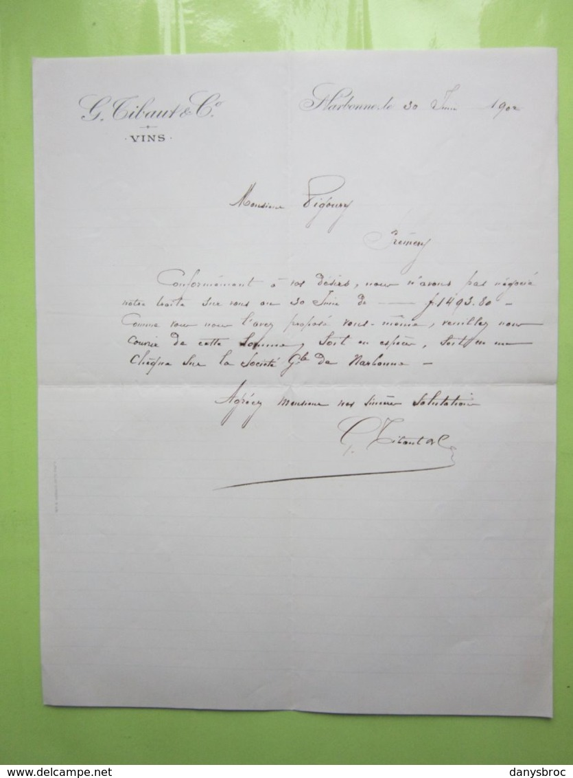 VINS - TIBAUT & Cie à NARBONNE (11) Lettre Du 30/06/1902 Signé - Food