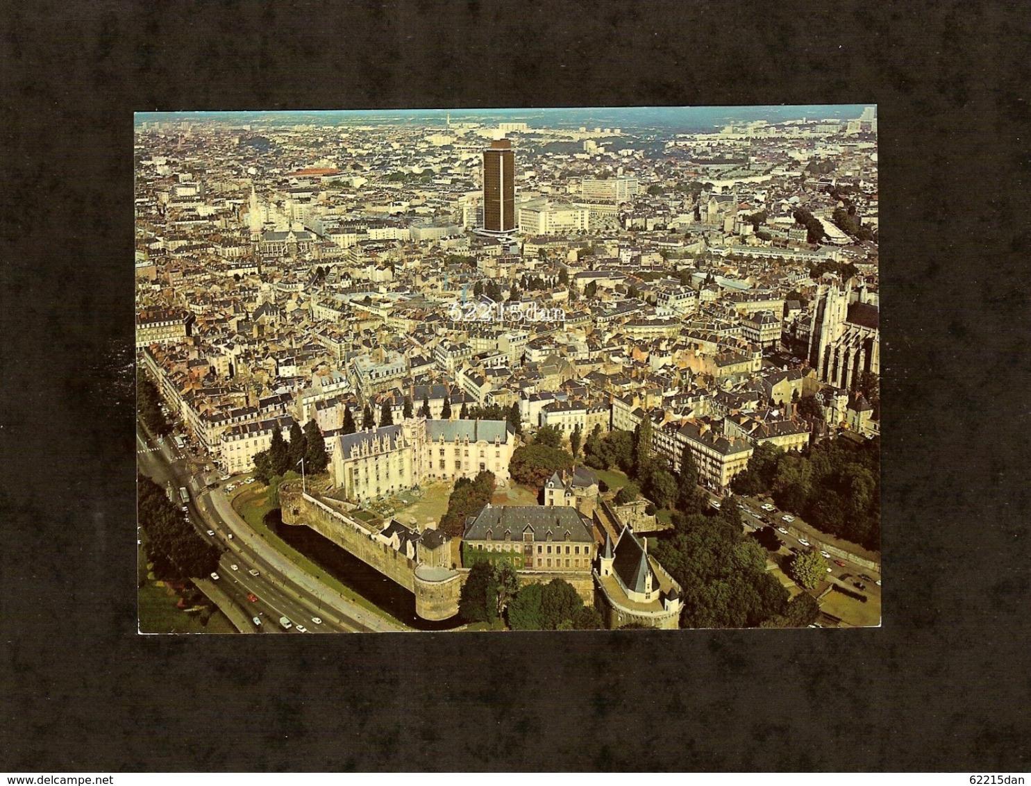 CP . 44 . NANTES . VUE GÉNÉRALE . LE CHÂTEAU DES DUCS DE BRETAGNE . LA TOUR BRETAGNE - Nantes