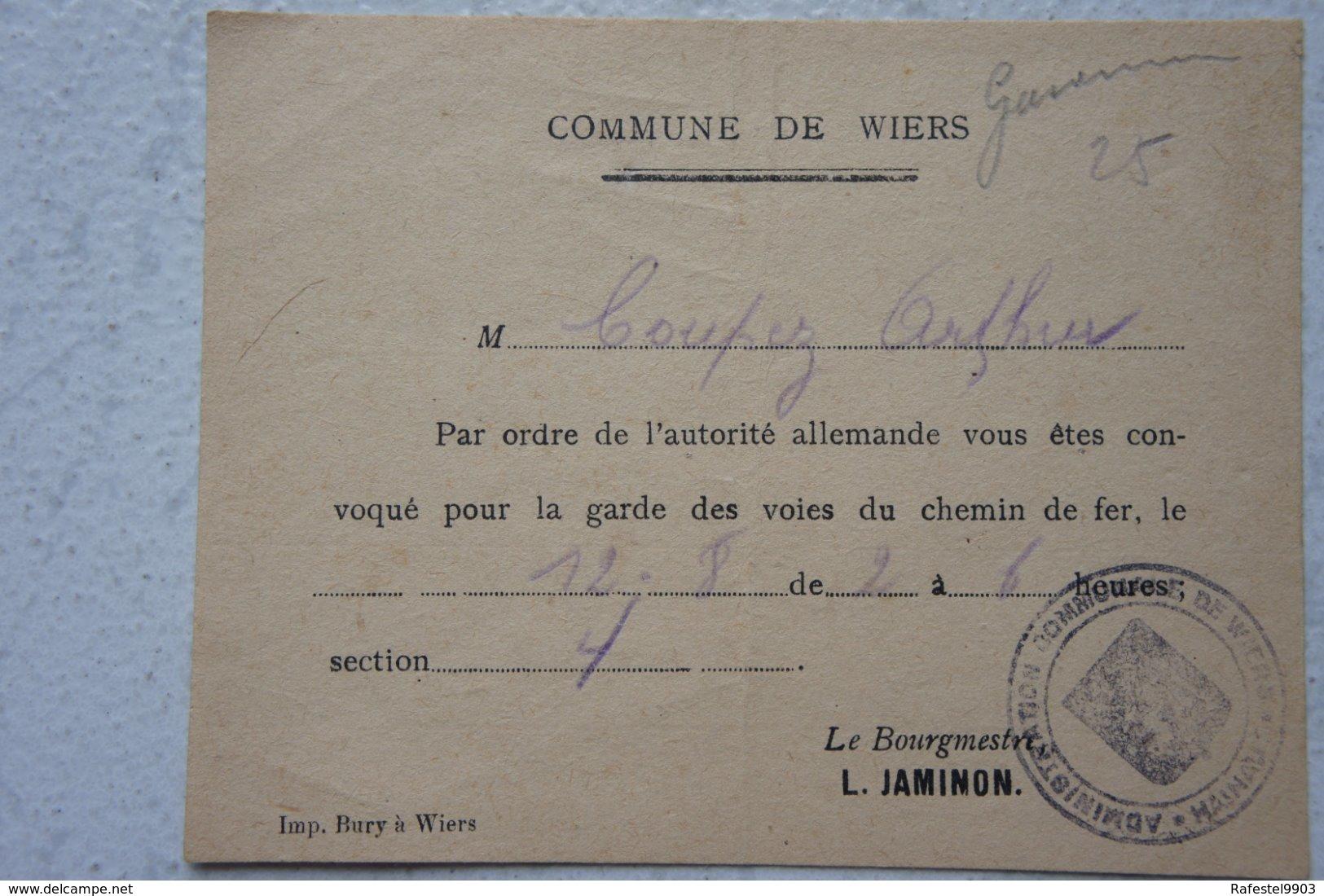 WIERS Péruwelz Réquisition Population Pour Garde Voie De Chemin De Fer Occupation 12 Août 1944 Guerre ABL - Non Classés