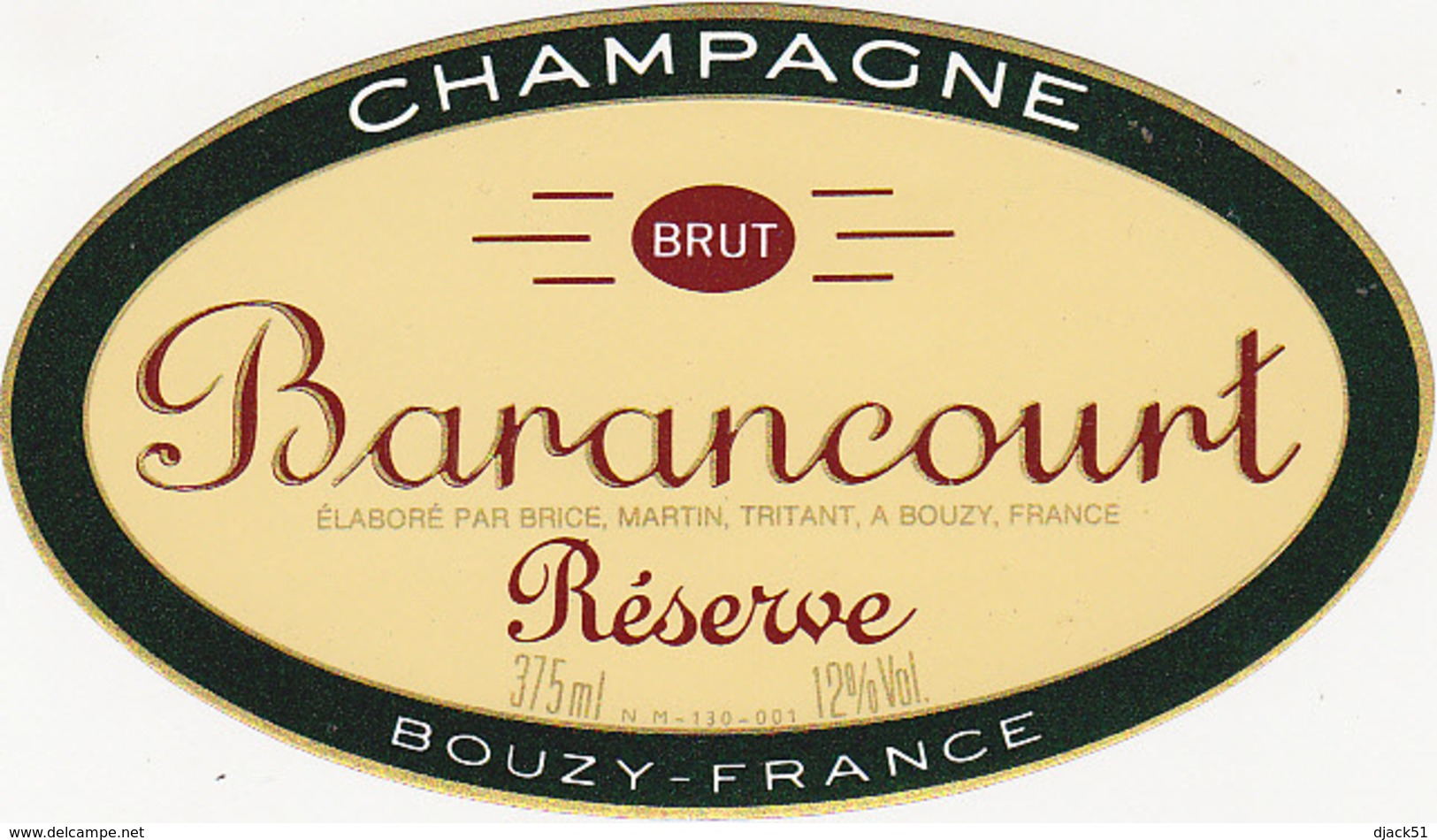 Etiquette Champagne BRUT Réserve - Barancourt à Bouzy (51) / 375 Ml - Champagne