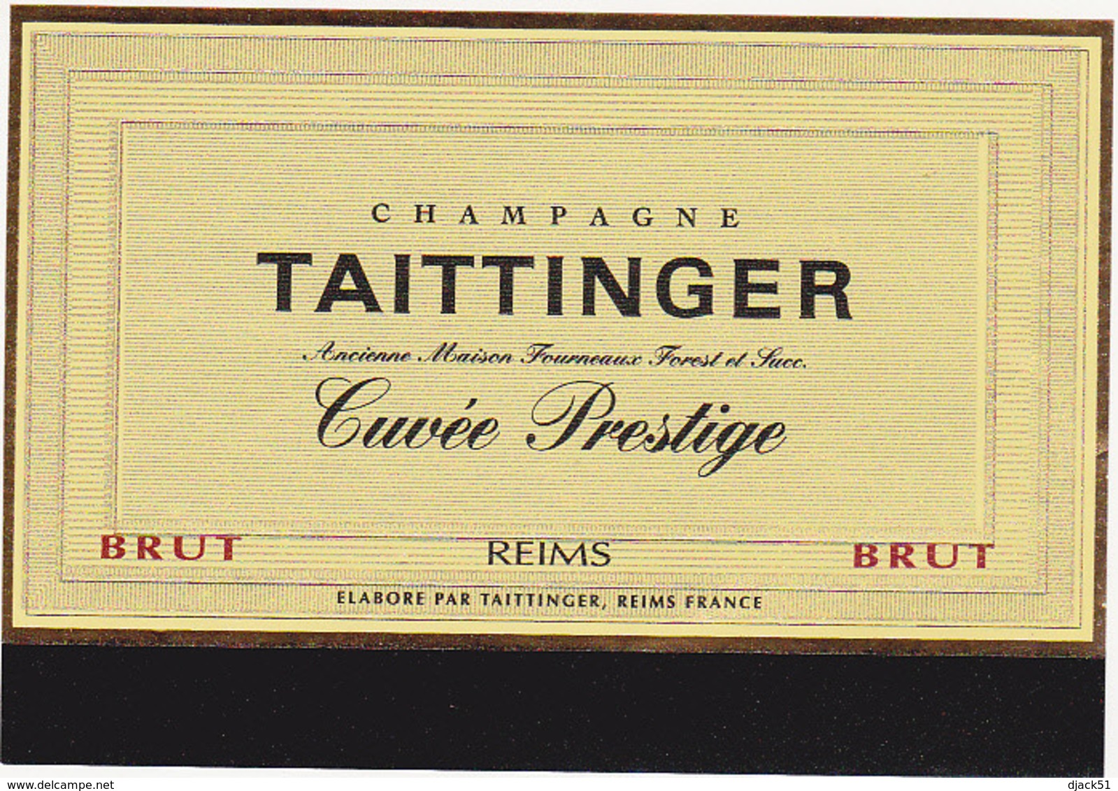 Etiquette Champagne BRUT Cuvée Prestige - TAITTINGER à Reims (51) - Champagne