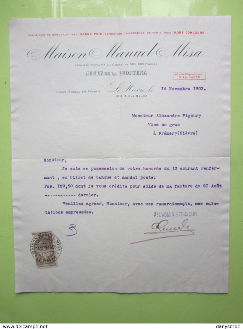 Maison Manuel Misa JEREZ De La FRONTERA à LE HAVRE (76) Lettre Du 14/11/1903 Signé TIMBRE QUITTANCE 10c - CACHET - Old Professions