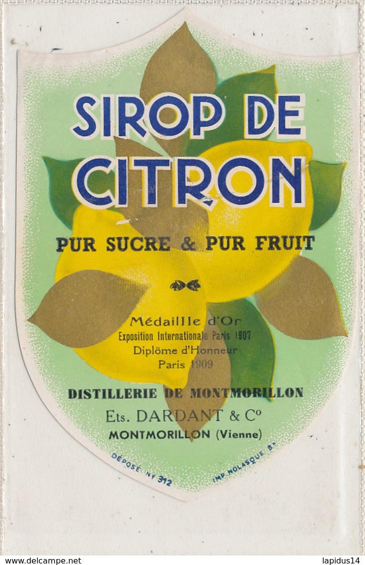 AN 589 / ETIQUETTE   SIROP DE CITRON PUR SUCRE  DISTILLERIE DE MONTMORILLON (VIENNE) - Unclassified