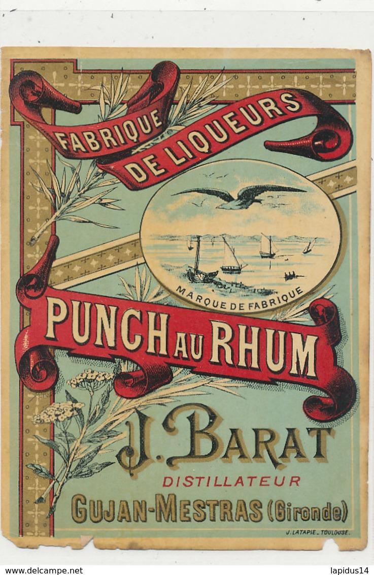 AN 665 / ETIQUETTE    PUNCH AU RHUM  J. BARAT  GUJAN -MESTRAS (GIRONDE) - Etiketten