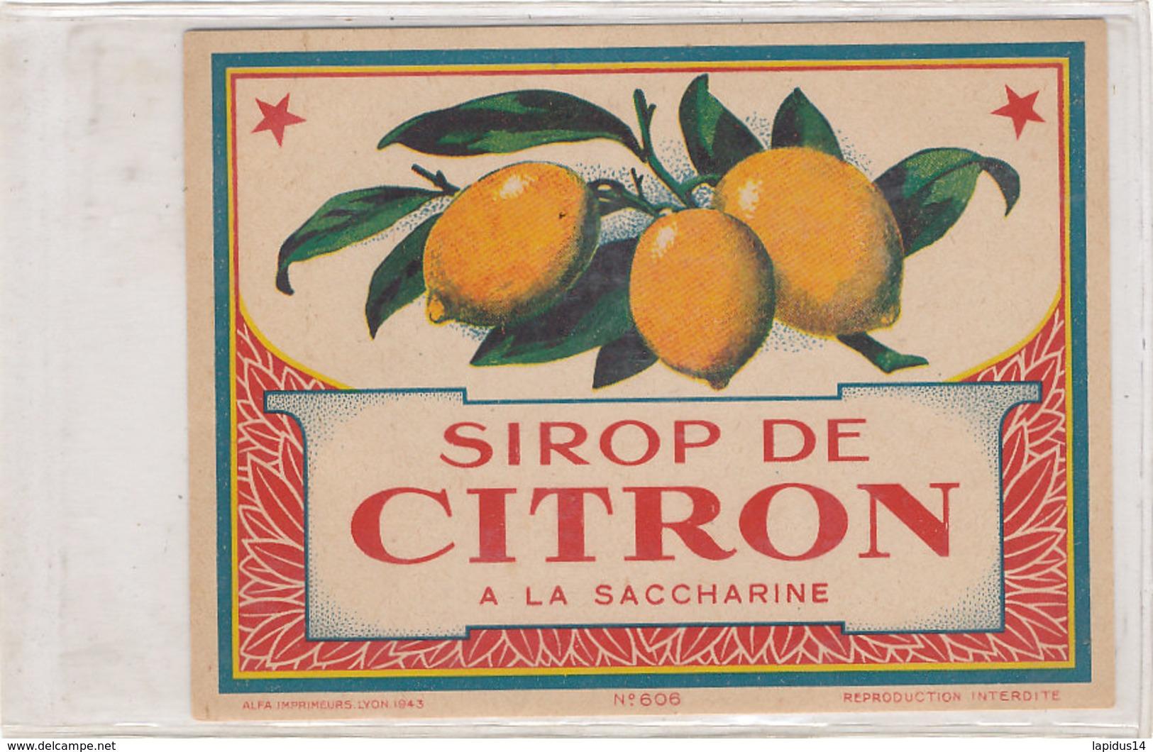 AN 594 / ETIQUETTE   SIROP DE CITRON  A LA SACCHARINE  N° 606 - Labels