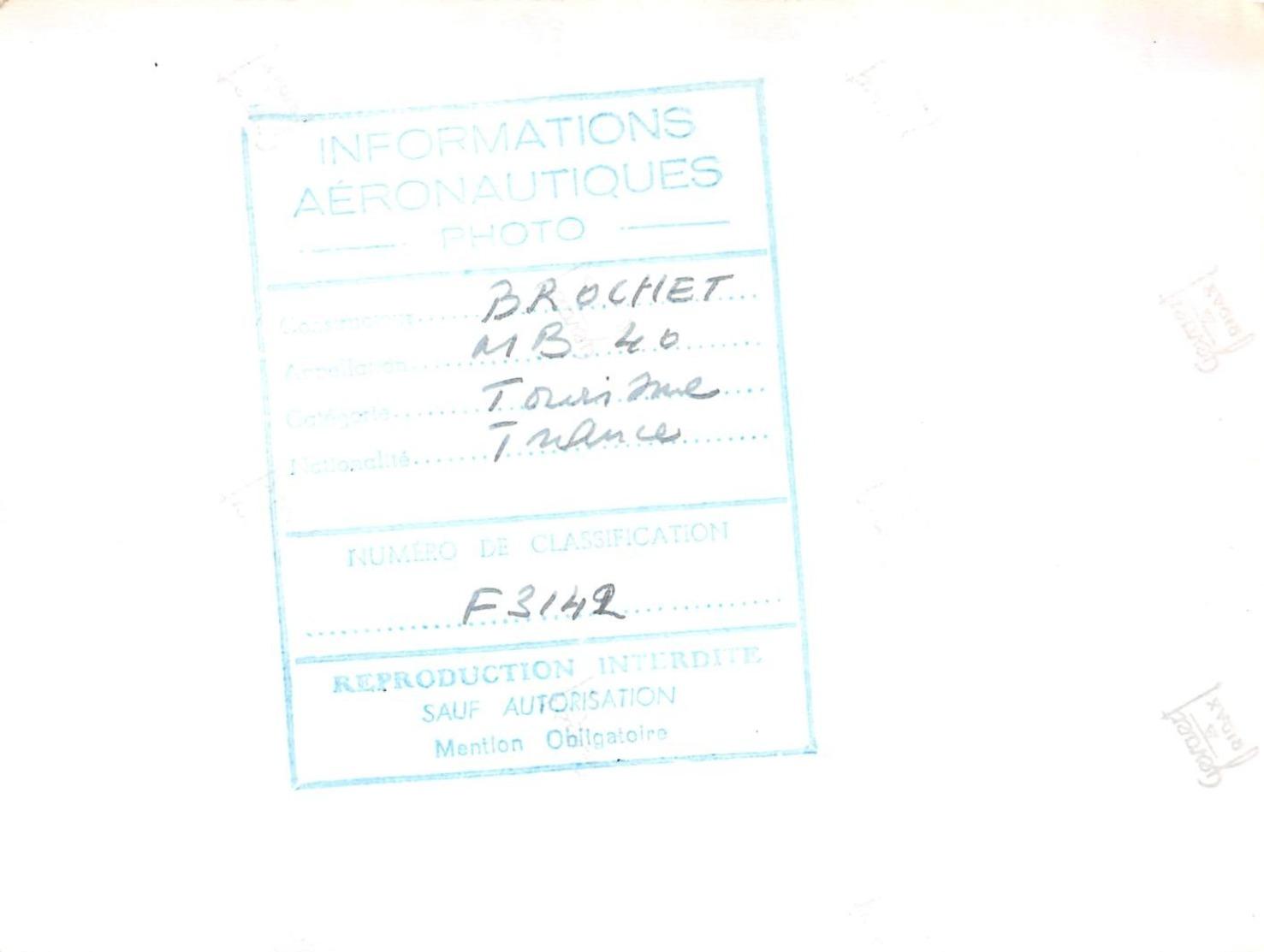 INFORMATIONS AERONAUTIQUES PHOTO - BROCHET MB 40 - AVION DE SPORT BIPLACE - UNIQUE EXEMPLAIRE CONSTRUIT - Aviation