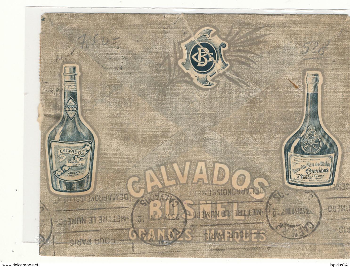 528 / ETIQUETTE  CALVADOS  ENVELOPPE  DISTILLERIE D'EAU DE VIE DE CIDRE  G. BUSNEL  PONT L'EVEQUE  (CALVADOS) - Labels