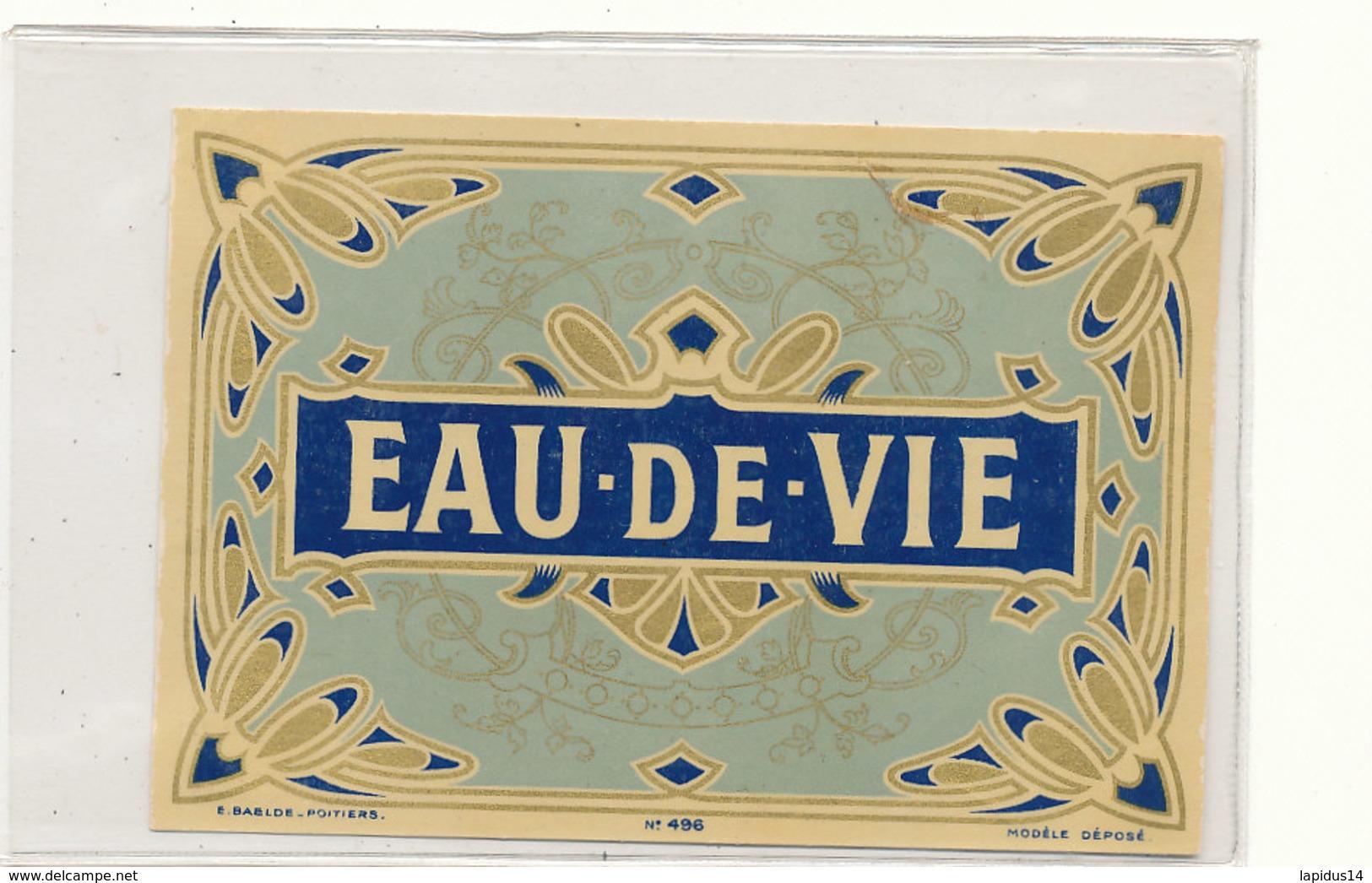 545 / ETIQUETTE -   EAU DE VIE  E. BAELDE POITIERS N°496 - Unclassified