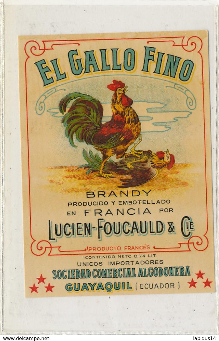 555 / ETIQUETTE - EL GALLO FINO  BRANDY  FRANCIA LUCIEN -FOUCAULD & Cie - Unclassified