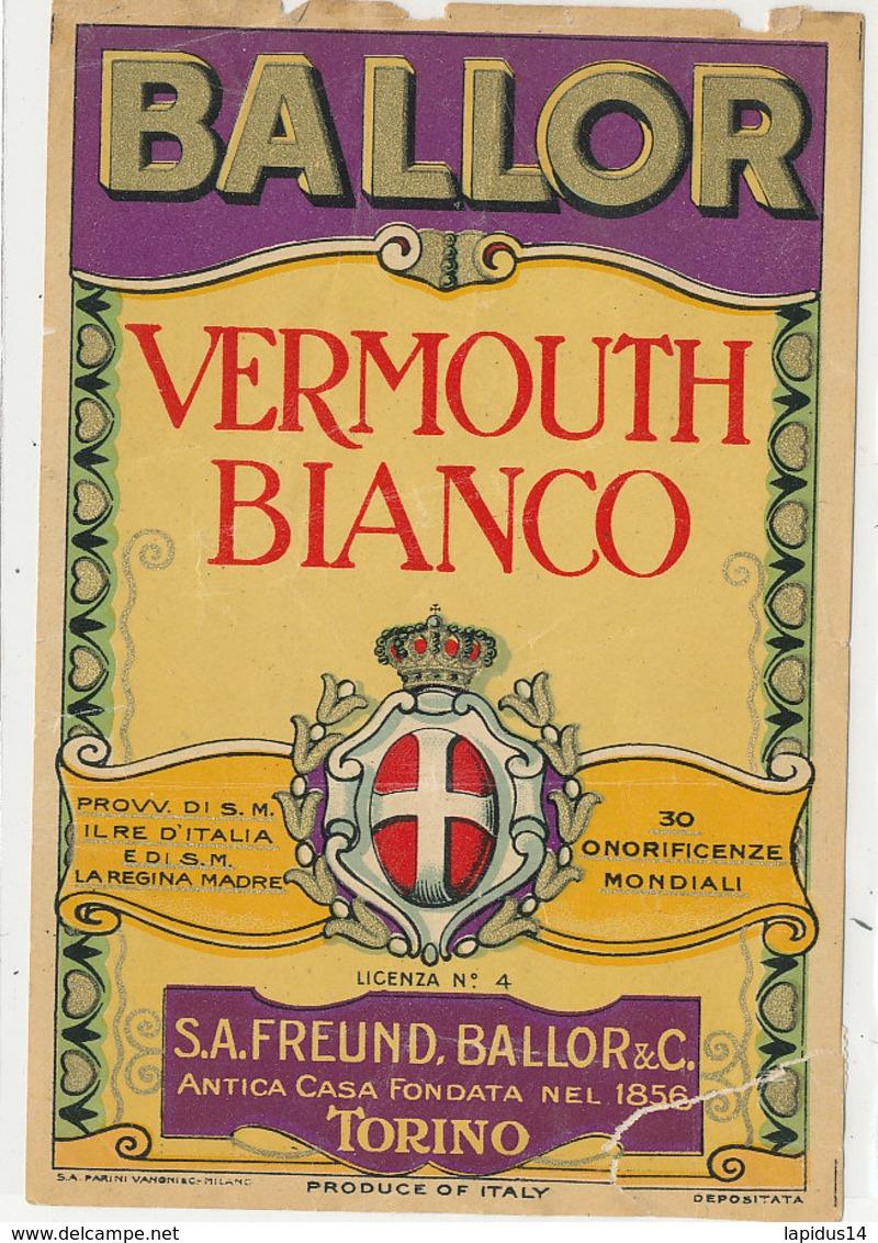 AN 680 / ETIQUETTE     VERMOUTH BLANCO   BALLOR   FREUND BALLOR TORINO  ITALY - Labels