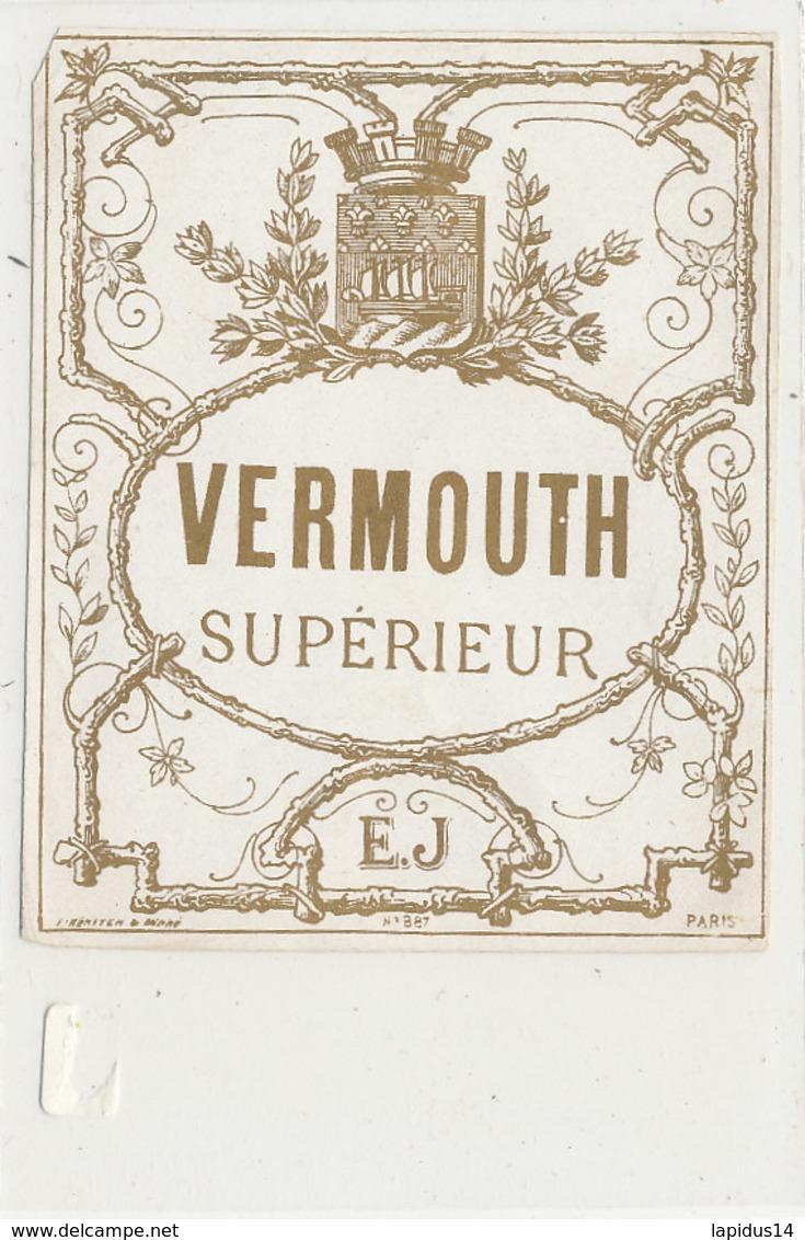 AN 684 / ETIQUETTE     VERMOUTH    SUPERIEUR  E J .N° 887 - Labels