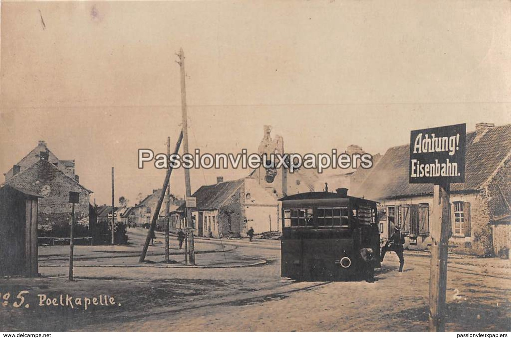 CARTE PHOTO ALLEMANDE FOTOKAART POELKAPELLE 1918 TRAM STOOMTRAM - Langemark-Poelkapelle
