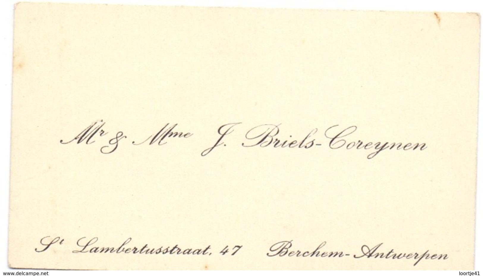 Visitekaartje - Carte Visite - Mr & Mme J. Briels - Coreynen - Berchem Antwerpen - Cartoncini Da Visita