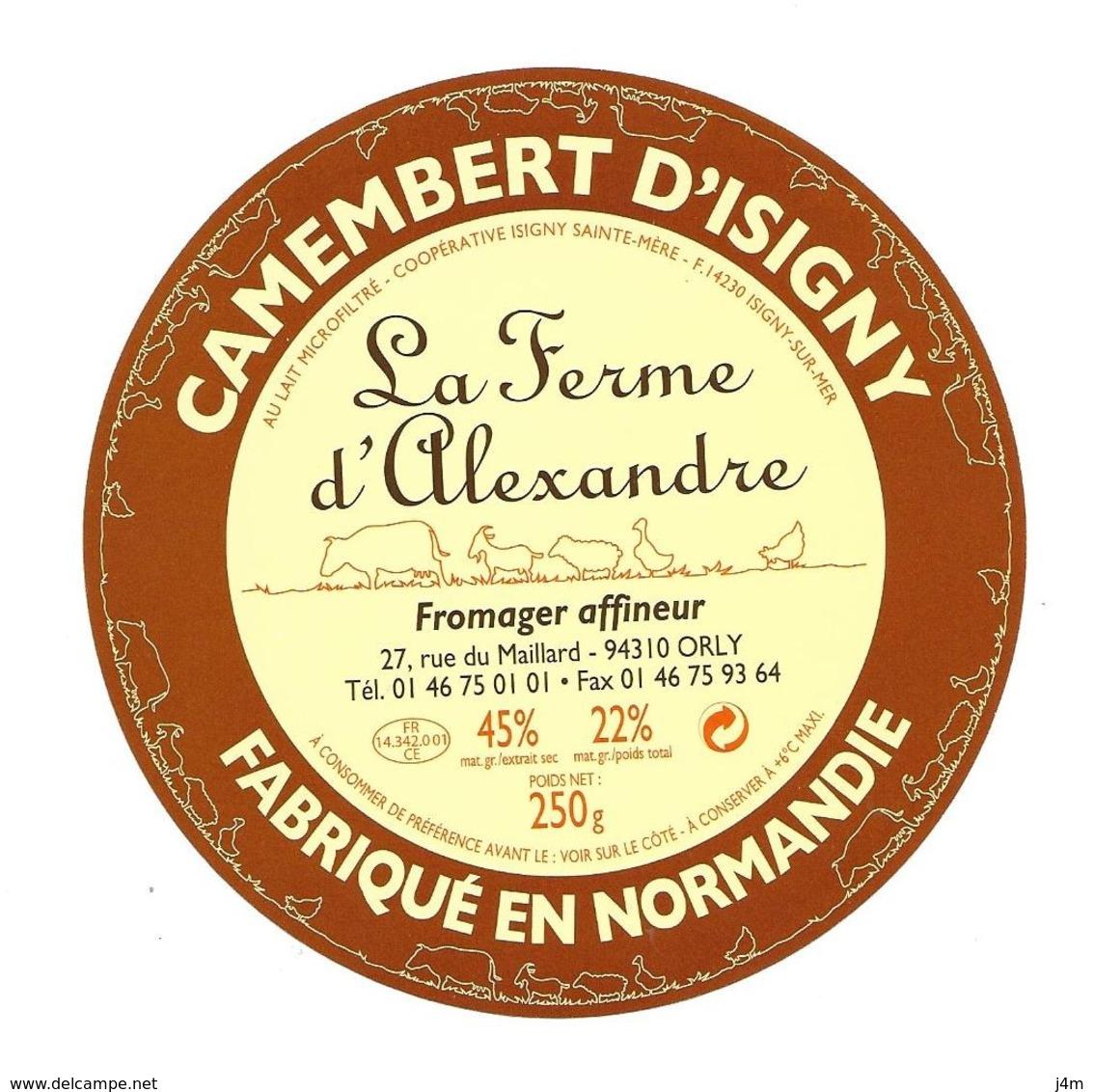 ETIQUETTE De FROMAGE..CAMEMBERT Fabriqué En NORMANDIE..Coop.à ISIGNY / MER (14)..La Ferme D'Alexandre Affineur - Cheese